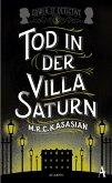 Tod in der Villa Saturn / Sidney Grice Bd.3