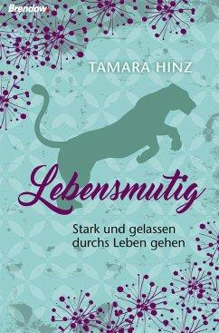 Lebensmutig - Hinz, Tamara