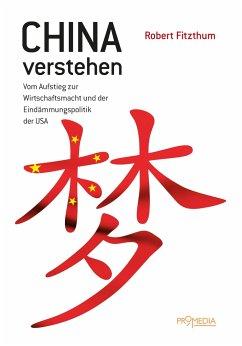China verstehen - Fitzthum, Robert