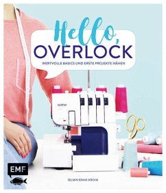 Hello, Overlock - Wertvolle Basics und erste Pr...