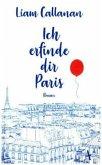 Ich erfinde dir Paris