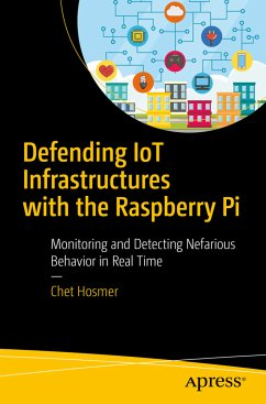 Defending IoT Infrastructures with the Raspberr...