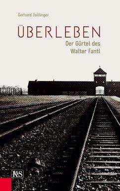 Überleben - Zeillinger, Gerhard