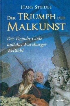 Der Triumph der Malkunst - Steidle, Hans