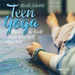 Teen Yoga - Schröter, Nicole