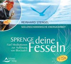 Sprenge deine Fesseln, 5 Audio-CDs - Stengel, Reinhard