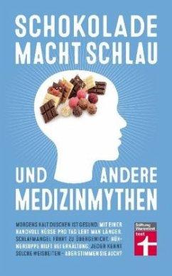 Schokolade macht schlau und andere Medizinmythen - Finoulst, Marleen; Vankrunkelsven, Patrik