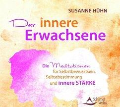 Der innere Erwachsene, 1 Audio-CD - Hühn, Susanne