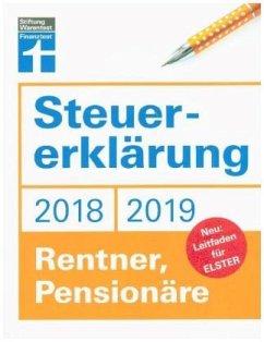 Steuererklärung 2018/2019 - Rentner, Pensionäre - Fröhlich, Hans W.