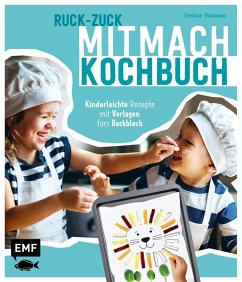 Ruck-Zuck-Mitmach-Kochbuch - Hiekmann, Stefanie