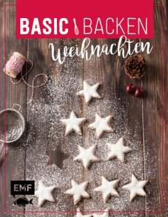 Basic Backen - Weihnachten - Plavic, Sara; Friedrich, Jennifer; Hansemann, Clara