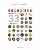 Georgiens Geschichte in 33 Objekten
