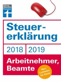 Steuererklärung 2018/2019 - Arbeitnehmer, Beamte - Fröhlich, Hans W.
