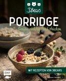 Porridge - Genau richtig frühstücken