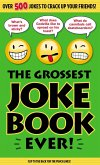 The Grossest Joke Book Ever! (eBook, ePUB)
