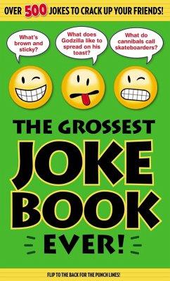 The Grossest Joke Book Ever! (eBook, ePUB)