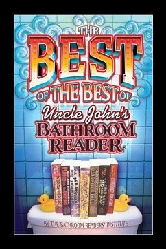 The Best of the Best of Uncle John's Bathroom Reader (eBook, ePUB)