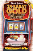 Uncle John's 24-Karat Gold Bathroom Reader (eBook, ePUB)