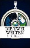 Die zwei Welten (eBook, ePUB)
