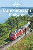 Lonely Planet Trans-Siberian Railway (eBook, ePUB)