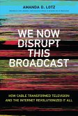 We Now Disrupt This Broadcast (eBook, ePUB)