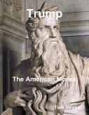 Trump: The American Moses (eBook, ePUB)