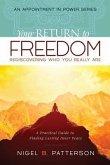Your Return to Freedom (eBook, ePUB)