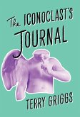 The Iconoclast's Journal (eBook, ePUB)