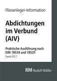 Fliesenleger-Information: Abdichtungen im Verbund - E-Book (PDF) (eBook, PDF)