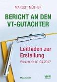 Bericht an den VT-Gutachter (eBook, ePUB)