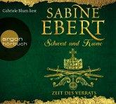 Zeit des Verrats / Schwert und Krone Bd.3 (7 Audio-CDs)