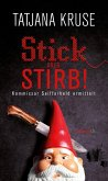 Stick oder stirb! / Kommissar Siegfried Seifferheld Bd.7