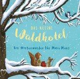 Ein Winterwunder für Mona Maus / Das kleine Waldhotel Bd.2 (2 Audio-CDs)