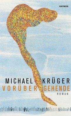 Vorübergehende - Krüger, Michael