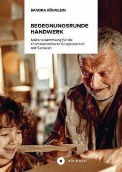 Begegnungsrunde Handwerk - Köhnlein, Sandra