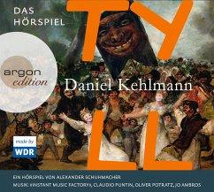 Tyll, 3 Audio-CDs - Kehlmann, Daniel