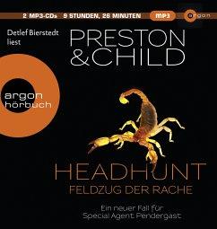 Headhunt - Feldzug der Rache / Pendergast Bd.17 (2 MP3-CDs) - Preston, Douglas; Child, Lincoln