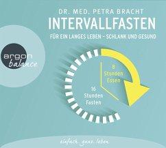 Intervallfasten, 2 Audio-CDs - Bracht, Petra