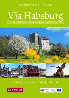 Via Habsburg - Matt-Willmatt, Hubert