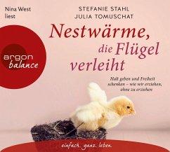 Nestwärme, die Flügel verleiht, 4 Audio-CDs - Stahl, Stefanie; Tomuschat, Julia