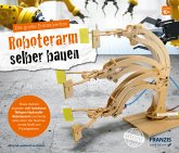 Die große Entdeckerbox: Roboterarm selber bauen (Experimentierkasten)