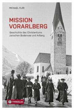 Mission Vorarlberg - Fliri, Michael