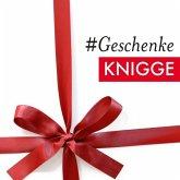 #Geschenke Knigge