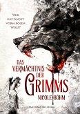 Wer hat Angst vorm bösen Wolf? / Das Vermächtnis der Grimms Bd.1