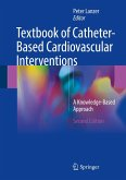 Textbook of Catheter-Based Cardiovascular Interventions (eBook, PDF)