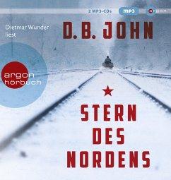 Stern des Nordens, 2 MP3-CDs - John, D. B.