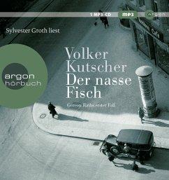 Der nasse Fisch / Kommissar Gereon Rath Bd.1 (1 MP3-CD) - Kutscher, Volker