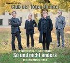 Club der toten Dichter So und nicht anders, 1 Audio-CD