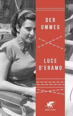 Der Umweg (eBook, ePUB) - D'Eramo, Luce