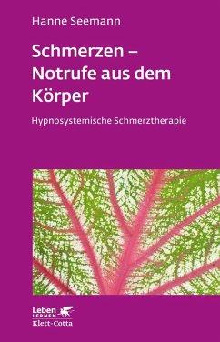 Schmerzen - Notrufe aus dem Körper (eBook, ePUB) - Seemann, Hanne